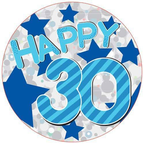Happy 30th Blue Holographic Party Badge
