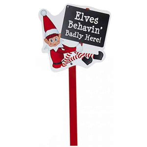 Elves Behavin Badly Here Sign