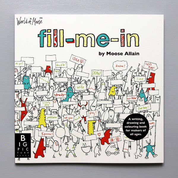 Fill-me-in Book - Signed & doodled by Moose