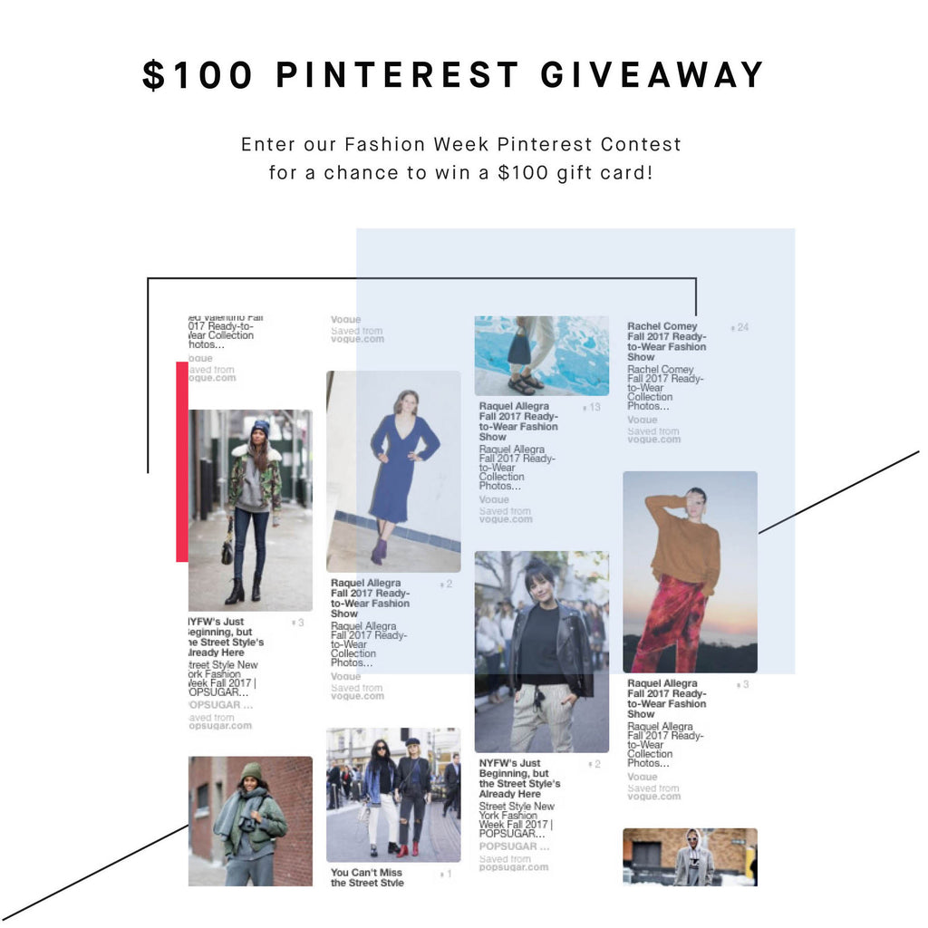Contest: $100 Fashion Week Pinterest Giveaway - Ends 2/20/17