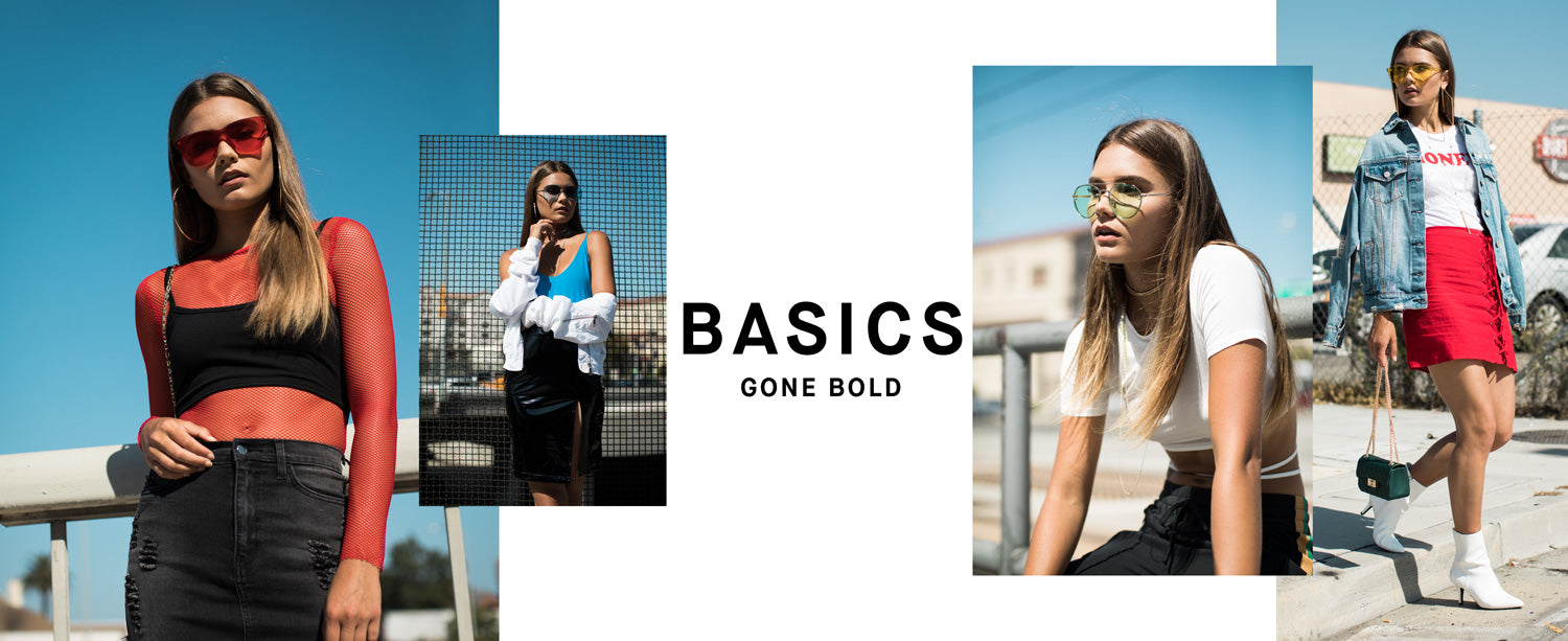 Basics gone bold.