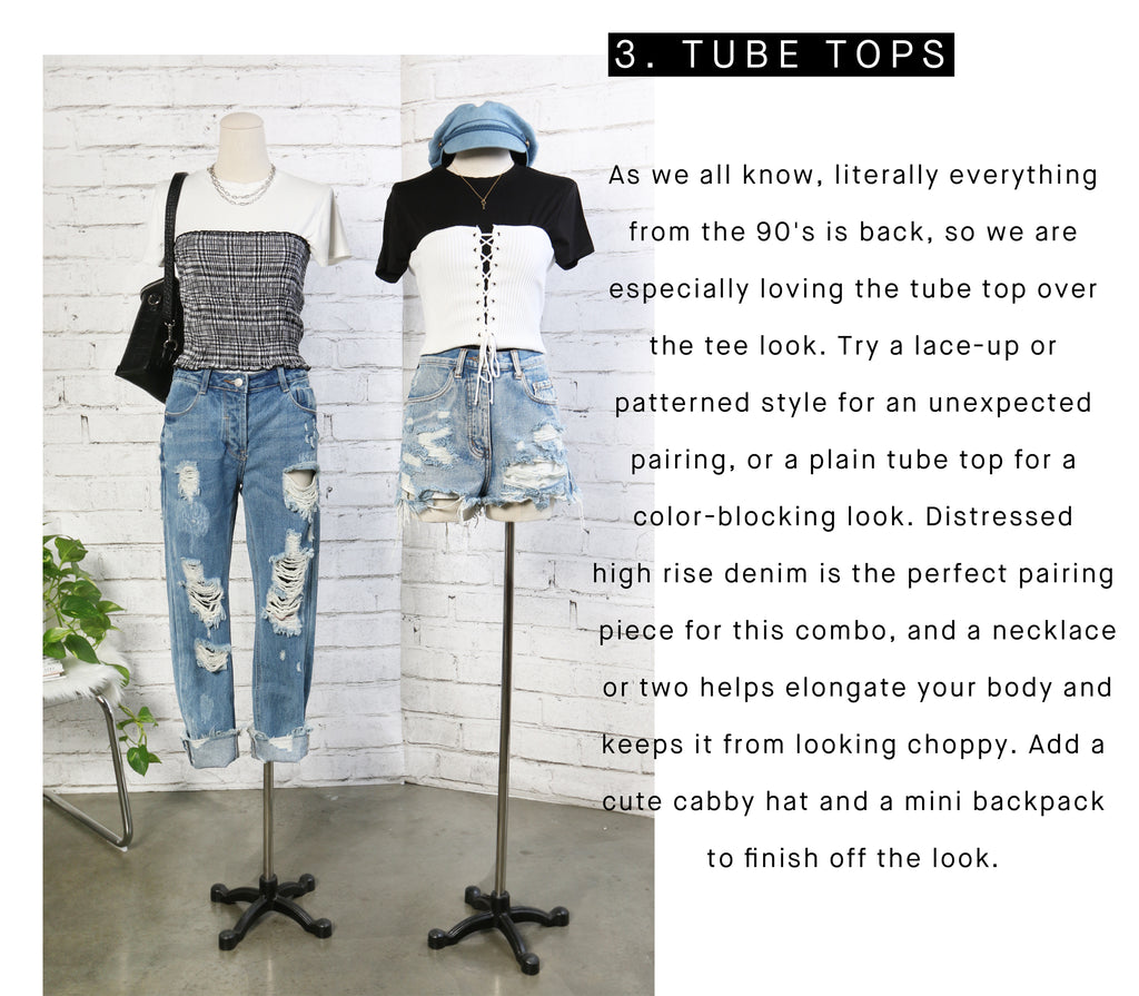 90s look of tube top over tee in lace-up or patterned style with distressed high rise denim