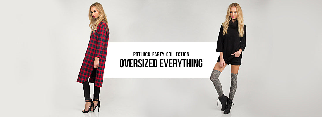 Oversized Everything | 2020AVE