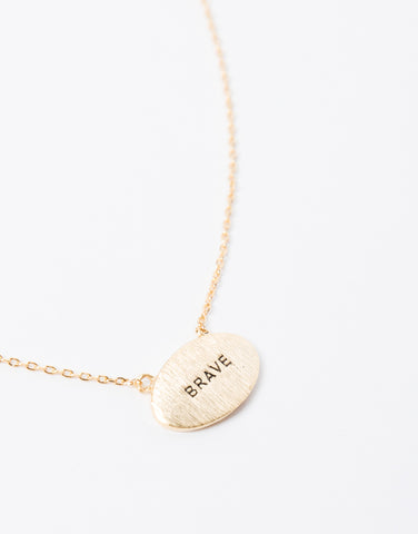 Be Brave Charm Necklace
