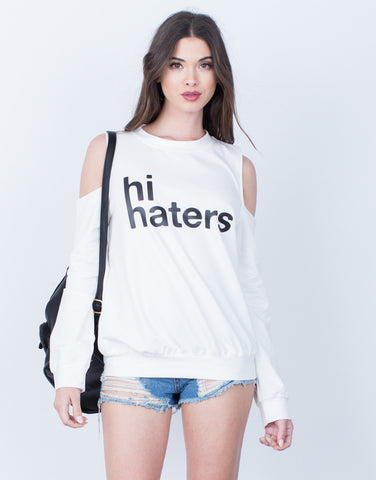 Front View of Hi Haters Cold Shoulder Sweater