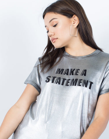 Make a Statement Tee - 2020AVE