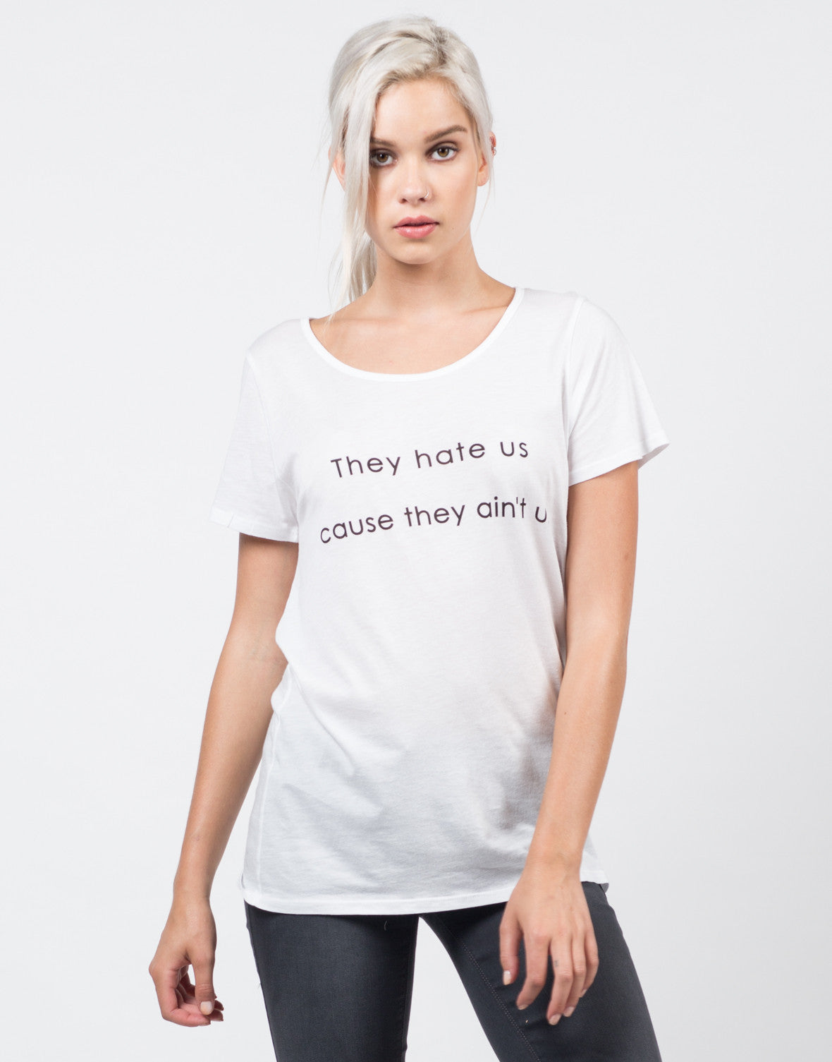 Front View of They Hate Us Cause They Ain't Us Tee