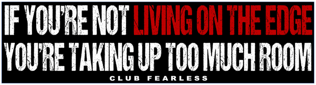 Living On Edge Bumper Sticker