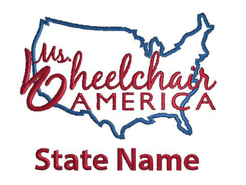 Ms. Wheelchair America - ADD A STATE NAME TO YOUR EMBROIDERY