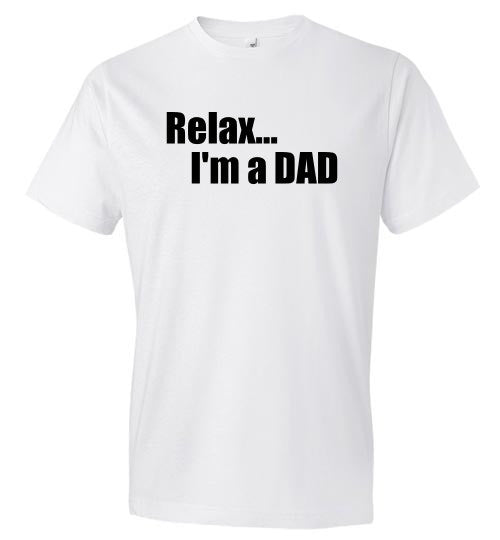 Relax...I'm A Dad Top