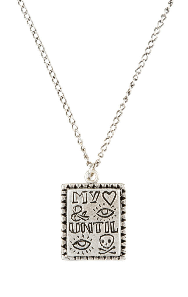 My Heart And I Until I Die Necklace