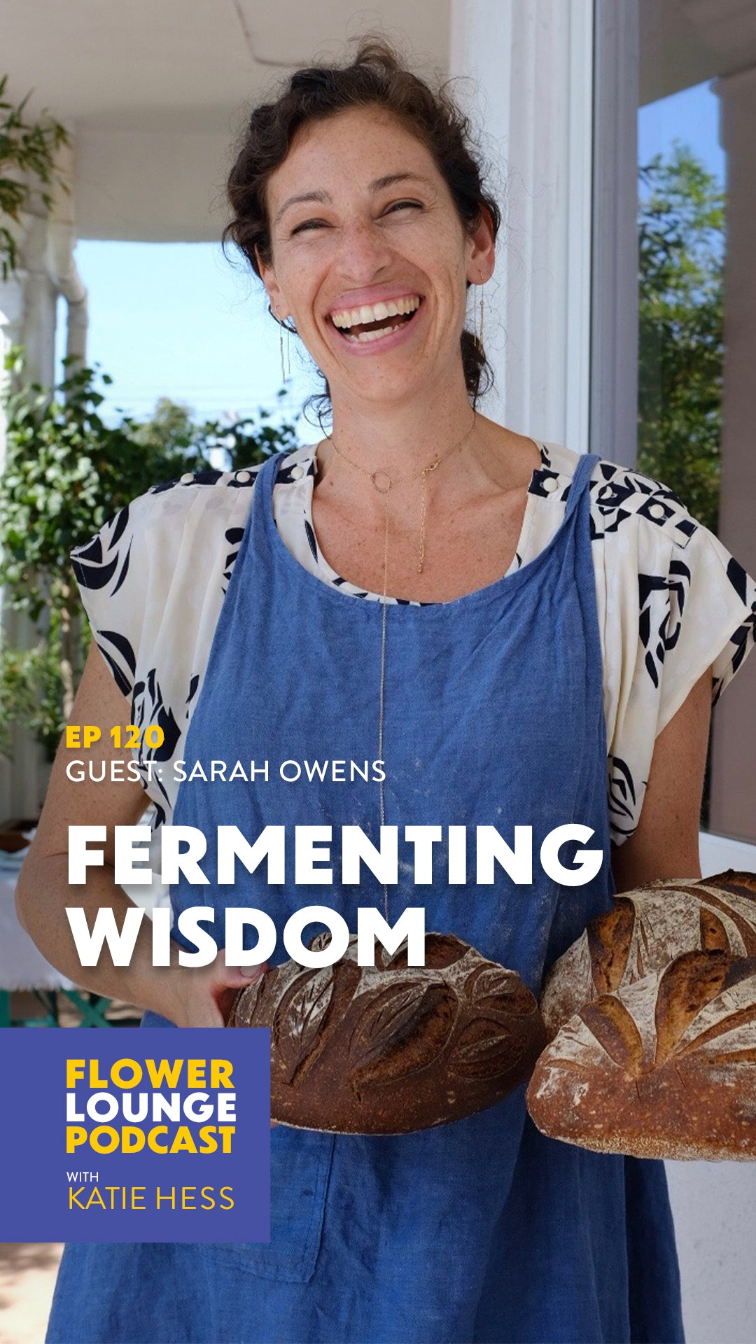 Fermenting Wisdom with Sarah Owens on the Flowerlounge Podcast with Katie Hess