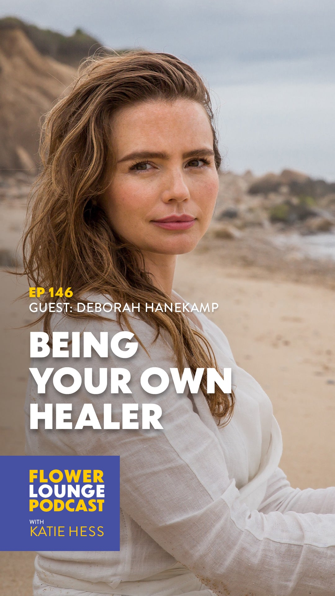 Being Your Own Healer with Deborah Hanekamp of MamaMedicine on the Flowerlounge Podcast with Katie Hess