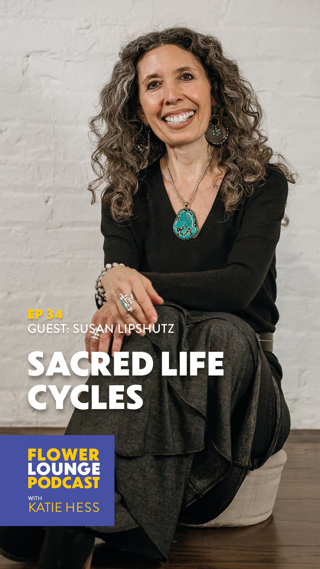 Susan lipshutz menopause sacred life cycles flowerlounge podcast with katie hess