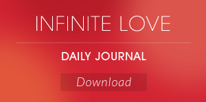 Infinite Love Daily Journal