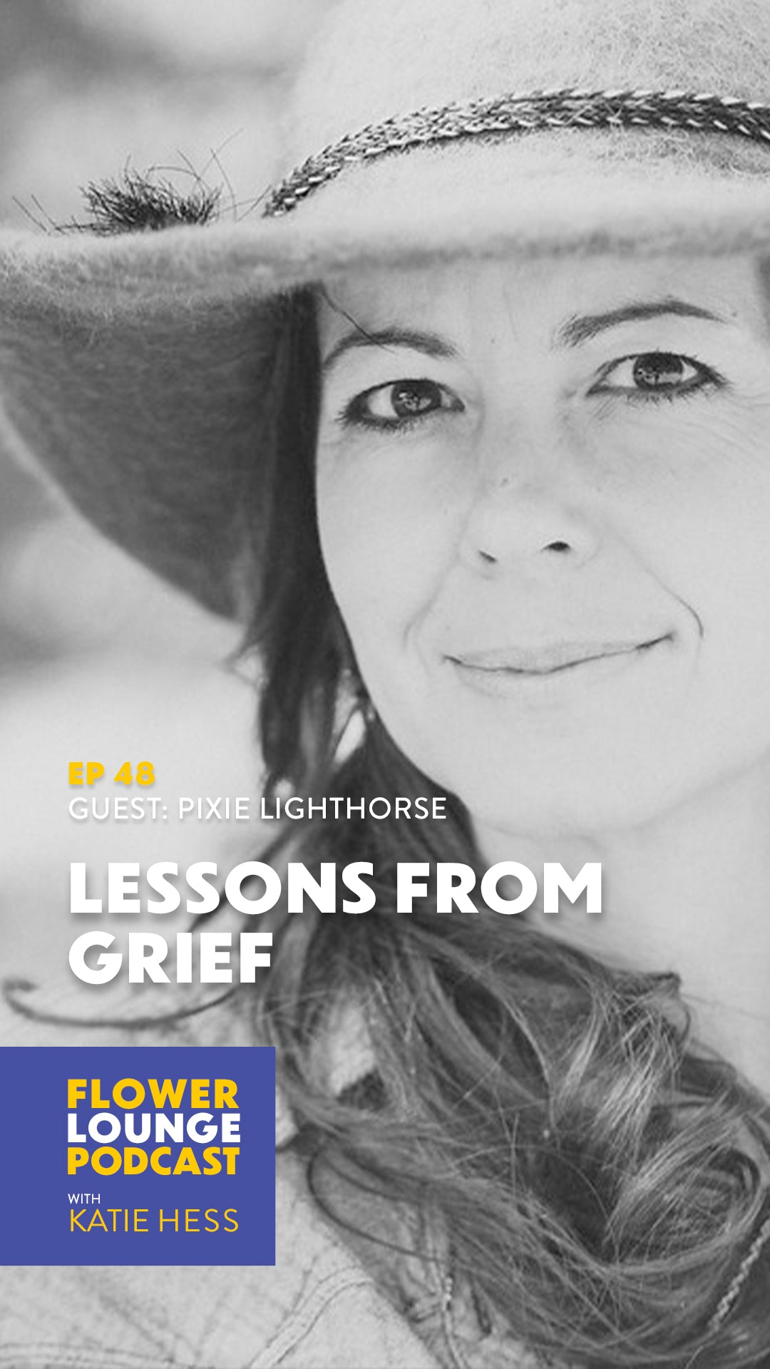 Lessons from Grief: Taking Inventory + Nourishing Your Internal Self with Pixie Lighthorse on the Flowerlounge Podcast with Katie Hess