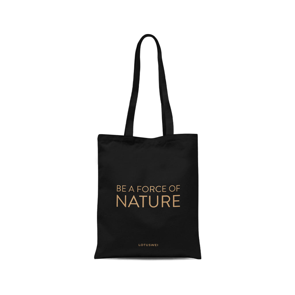 LOTUSWEI TOTE - Be a Force of Nature