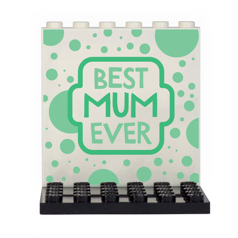 Best Mum Ever Back Panel- Custom Design Display Panel and Stand