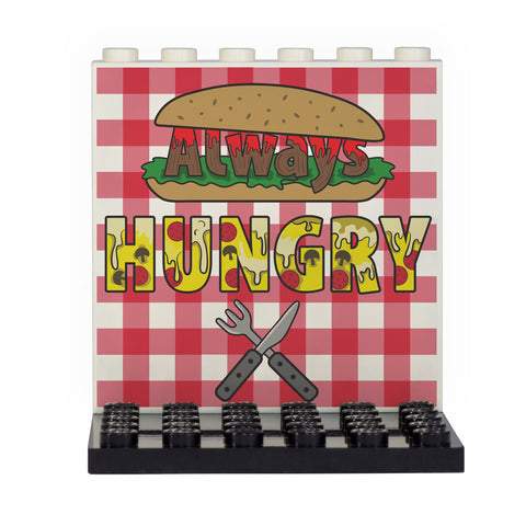 Always Hungry Back Panel- Custom Design Display Panel and Stand