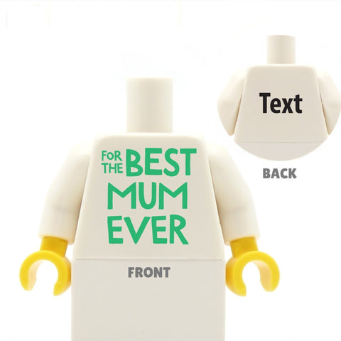 For the Best Mum / Mom Ever - Custom Design Minifigure Torso