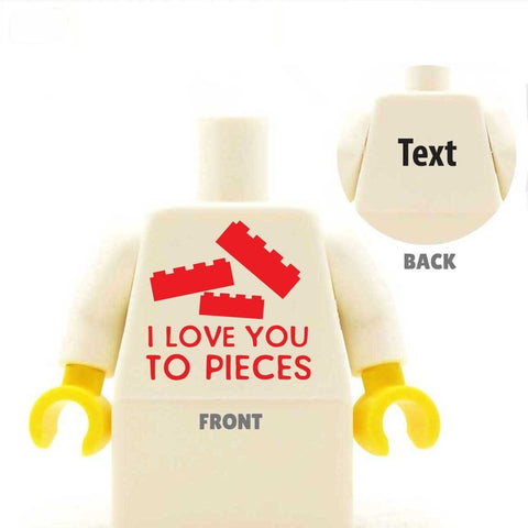 I Love You To Pieces custom lego minifigure torso valentine's day gift Custom LEGO Minifig Minifigure Personalised Torso