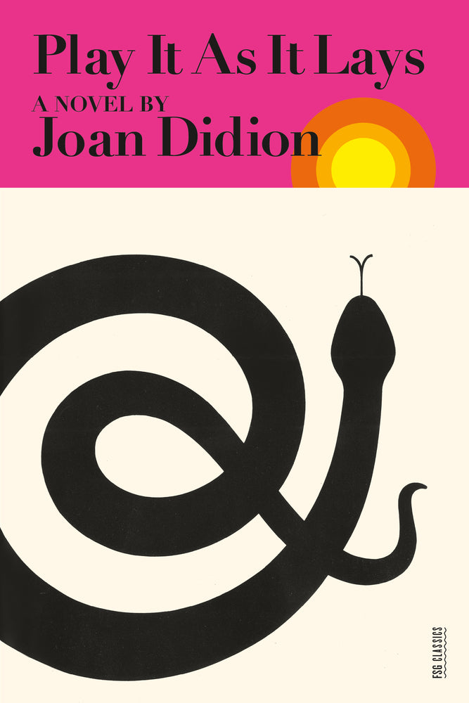 Joan Didion - Play It As It Lays
