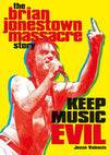 The Brian Jonestown Massacre Story - Keep Music Evil