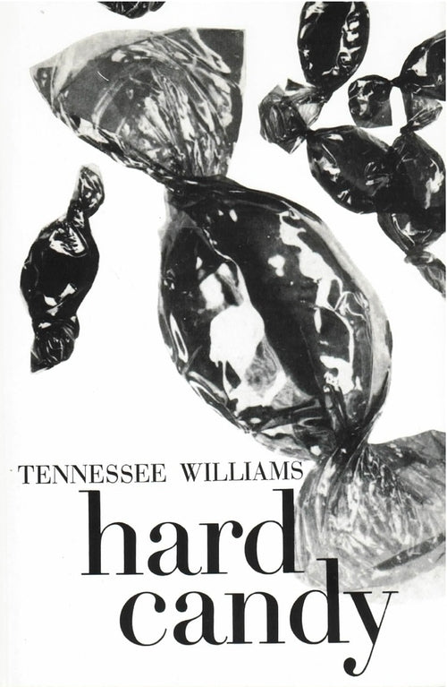Tennessee Williams - Hard Candy