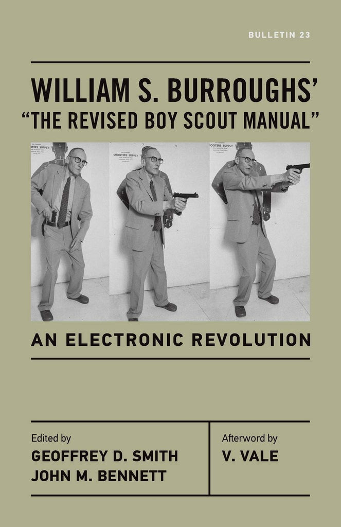 "William S. Burroughs - ""The Revised Boy Scout Manual"": An Electronic Revolution"
