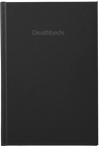 Deathbeds - Black Edition Hardcover