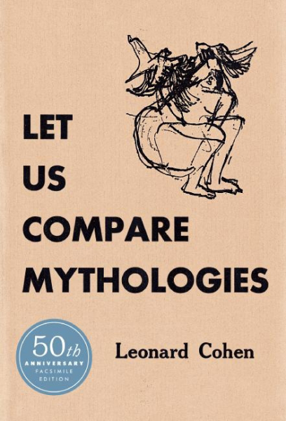 Leonard Cohen - Let Us Compare Mythologies