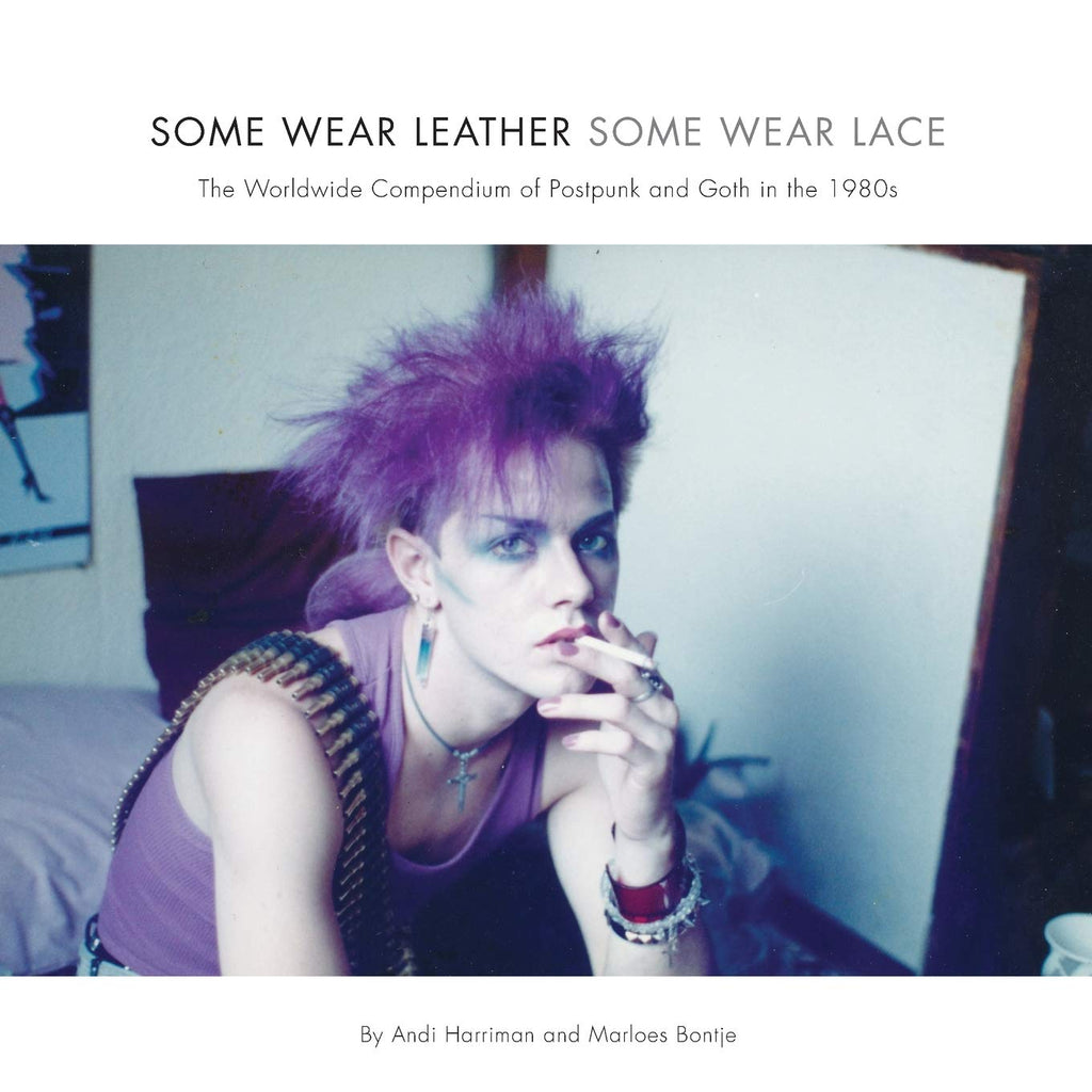 Some Wear Leather, Some Wear Lace: Postpunk and Goth in the 1980s