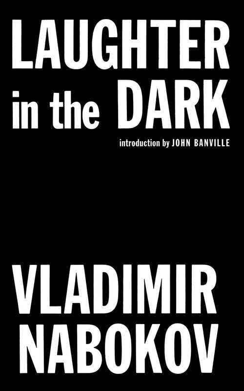 Vladimir Nabokov - Laughter in the Dark
