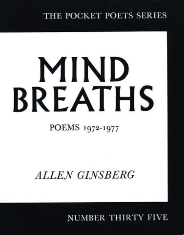 Allen Ginsburg - Mind Breaths: Poems 1972-1977