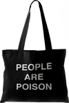People Are Poison Large Tote