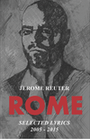 ROME: Selected Lyrics 2015-2013