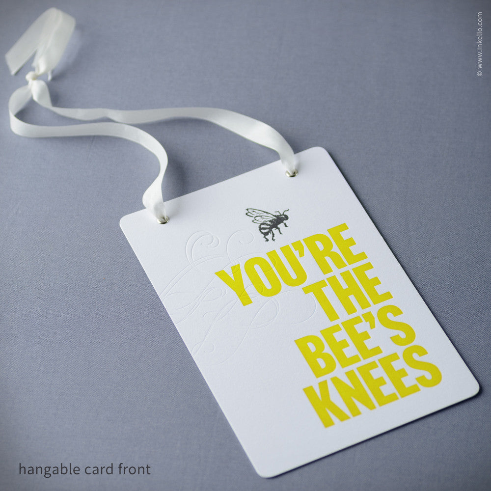 Bee's Knees Hangable Greeting Card (#332) Greeting Card - Inkello Letterpress