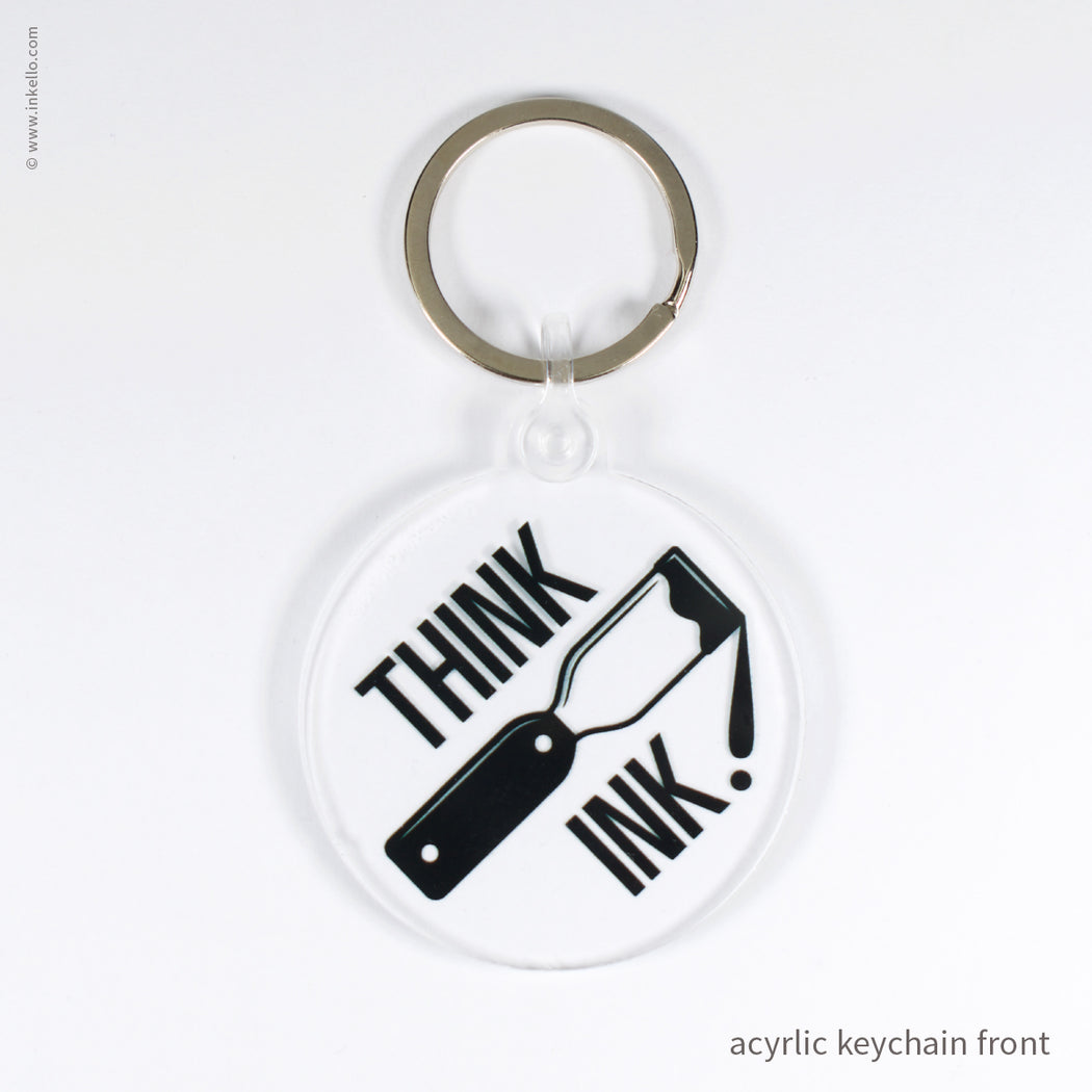 Think Ink! Keychain (#623)