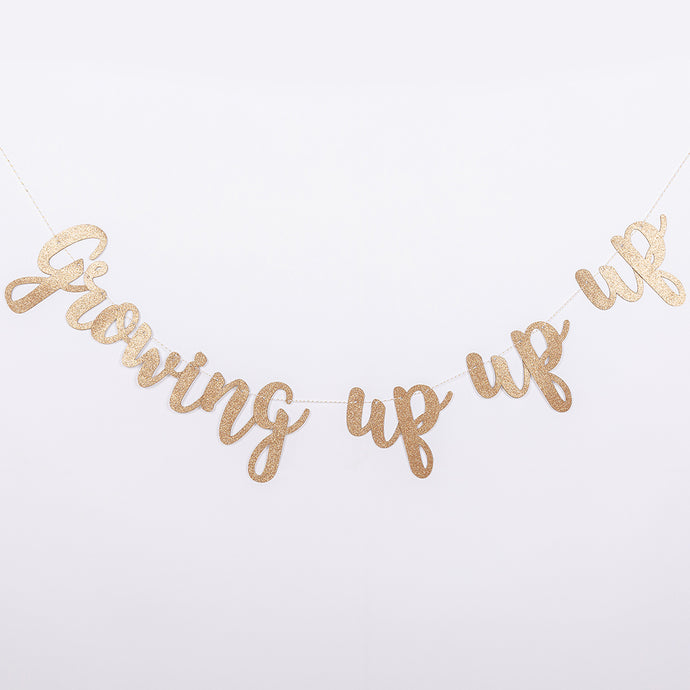 Golden Glittery 'Growing Up Up Up' Pull Flags