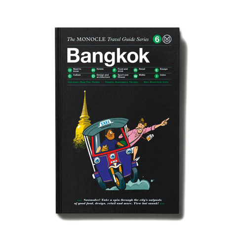 Monocle City Travel Guide - Bangkok