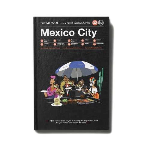 Monocle City Travel Guide - Mexico City