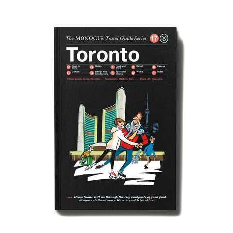 Monocle City Travel Guide - Toronto