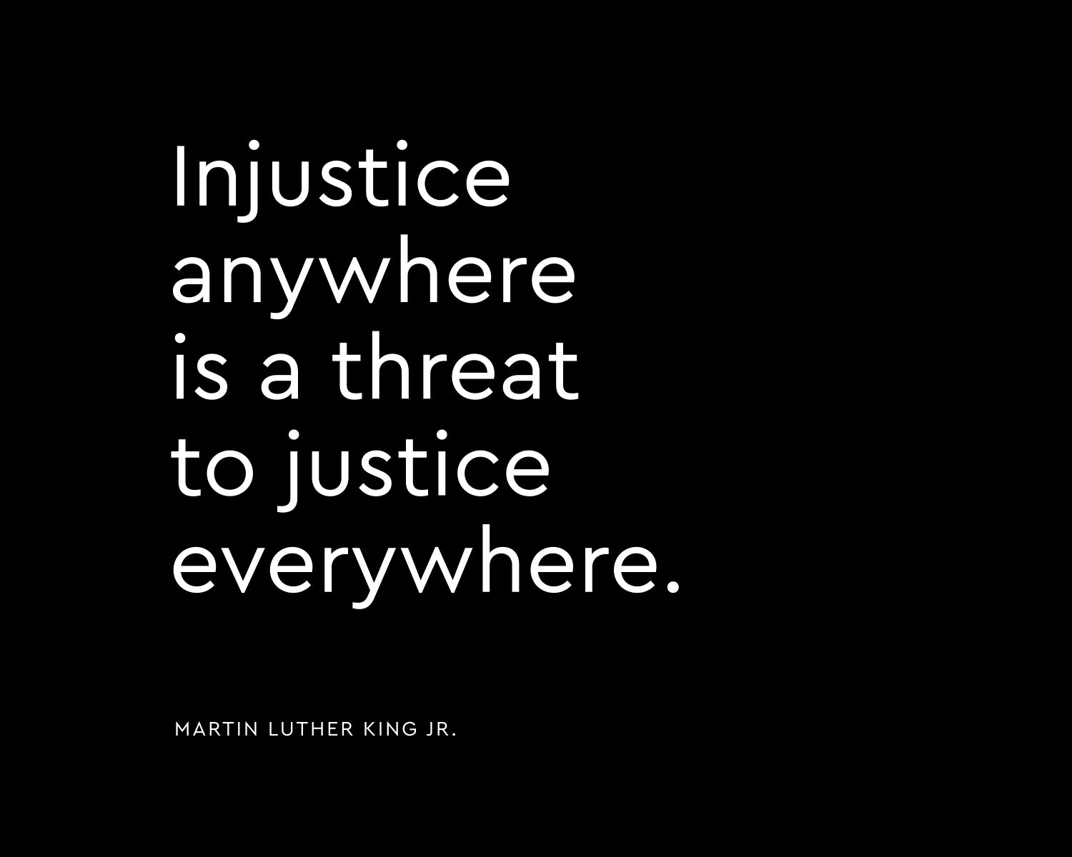 Martin Luther King Jr. Injustice Quote