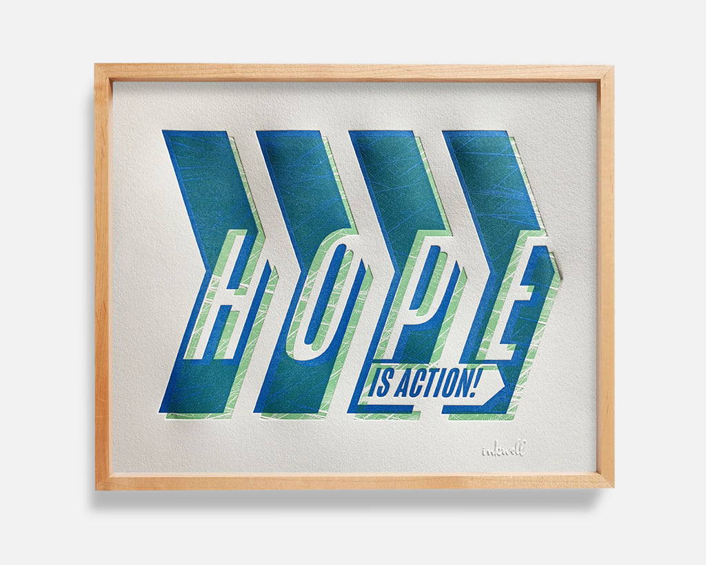 hope is action letterpress print
