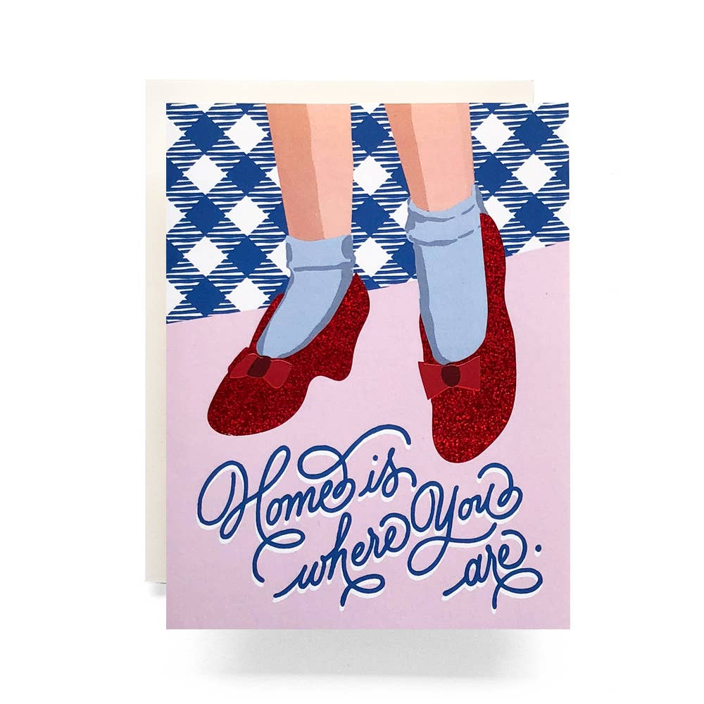 Ruby Slippers Home Love Foil Card