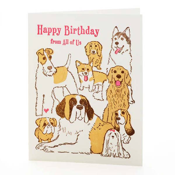 All Of Us Dogs Birthday Card