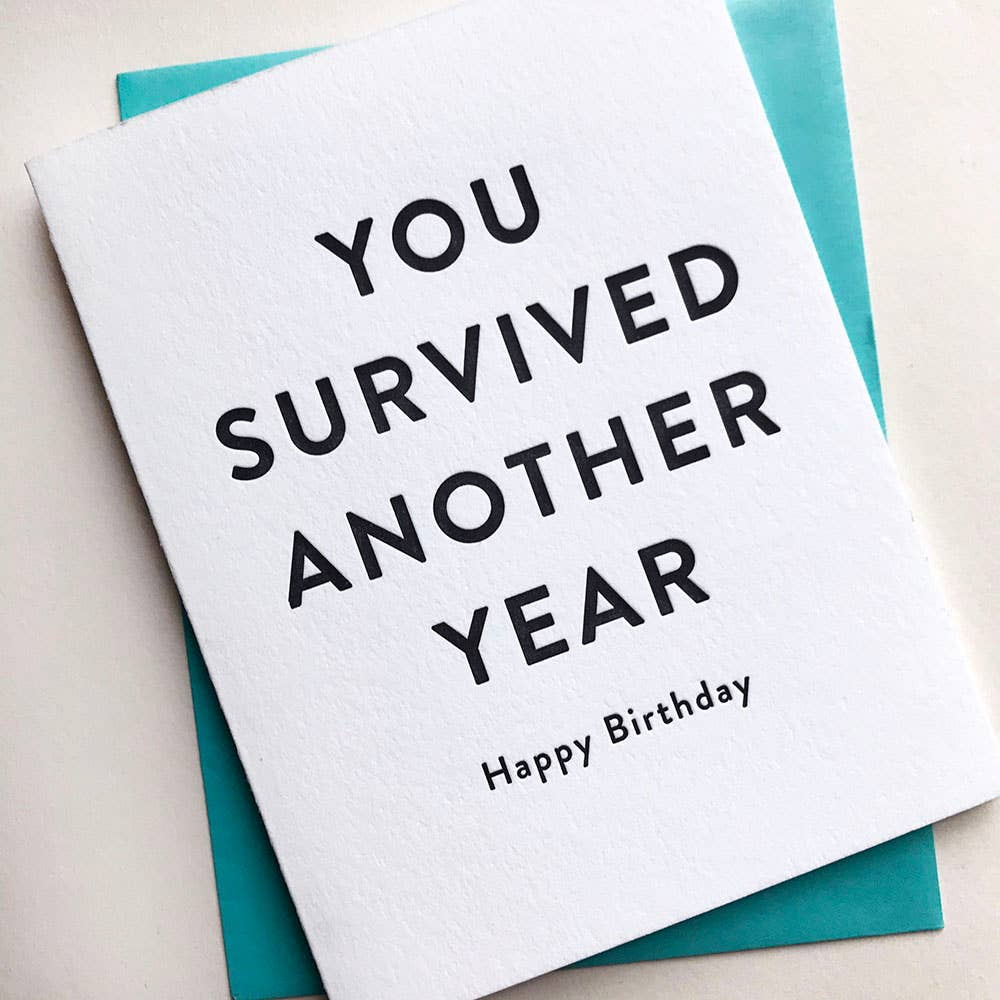 You Survived Birthday Card