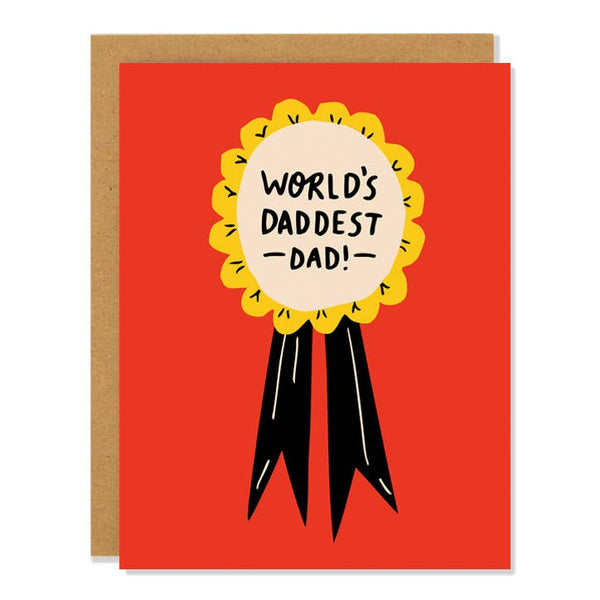 World's Daddest Dad Card