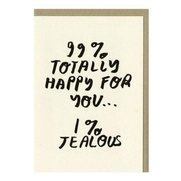 99% Happy For You Card