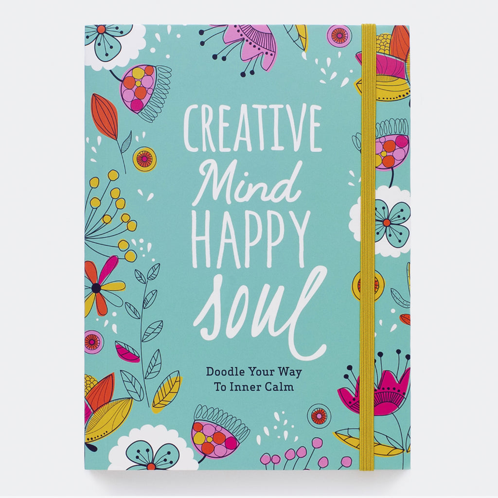 Creative Mind, Happy Soul Journal